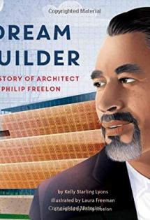 Dream Builder: The Story of Architect Philip Freelon, 2020