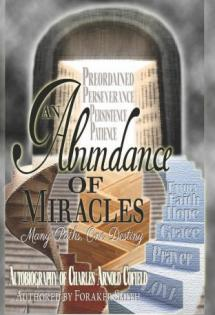 Abundance of Miracles: Autobiography of Charles A. Cofield, 2013