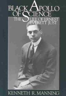 Black Apollo of Science: The Life of Ernest Everett Just, 1983