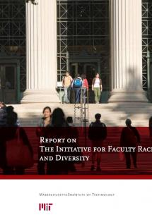 Report of The Initiative for Faculty Race and Diversity
