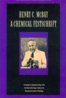 Henry C. McBay: A Chemical Festschrift