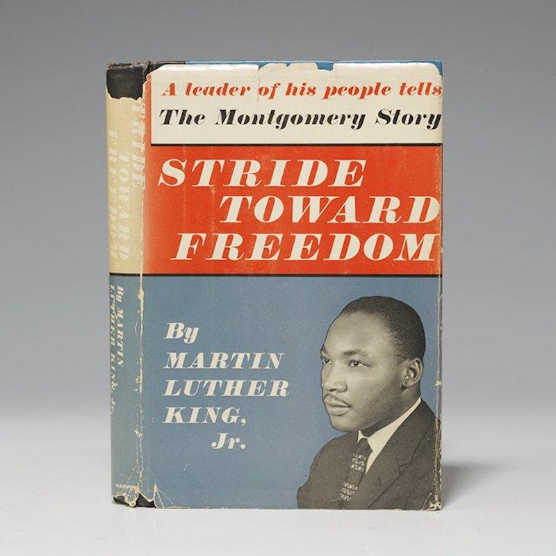 Stride Toward Freedom: The Montgomery Story by Martin Luther King, Jr., 1958