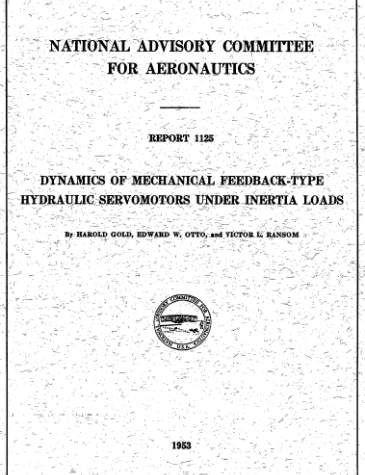 NACA Report: Dynamics of Mechanical Feedback-Type Hydraulic Servomotors Under Inertia Loads, 1953