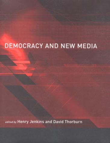 Democracy and New Media in Developing Nations: Opportunities and Challenges, 2003